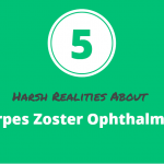 5 Harsh Realities about Herpes Zoster Ophthalmicus- No. 3 is Eye Related