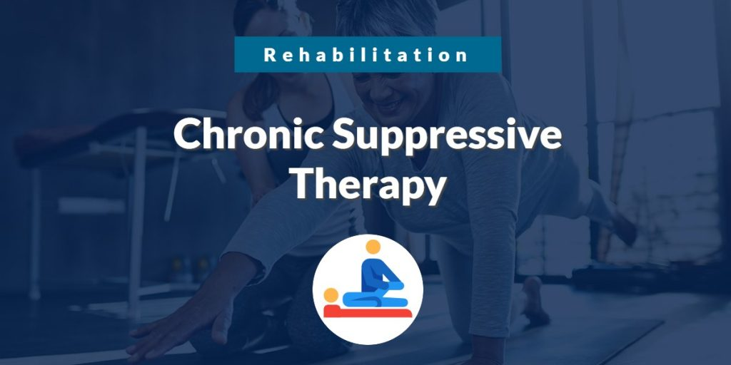Chronic Suppressive Therapy